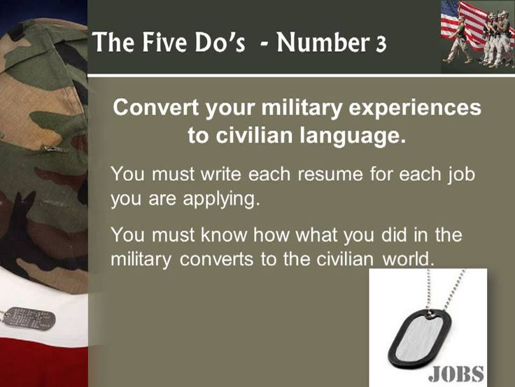 5 dos and donts in preparing your resume for civilian jobs when you have