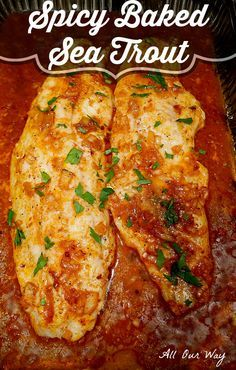 Spicy baked sea trout with lemon butter sauce is an easy recipe but has a rich deep flavor. The sauce is seasoned with onion, paprik and red pepper. flakes
