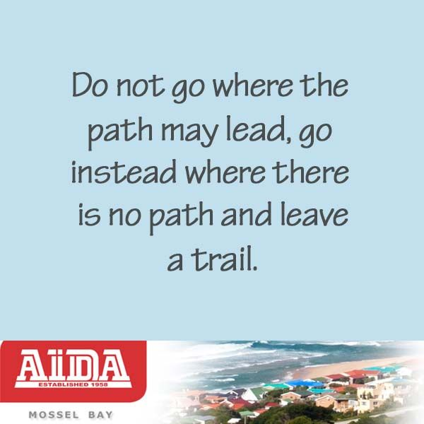 Leave a trail. #lead #path #quote