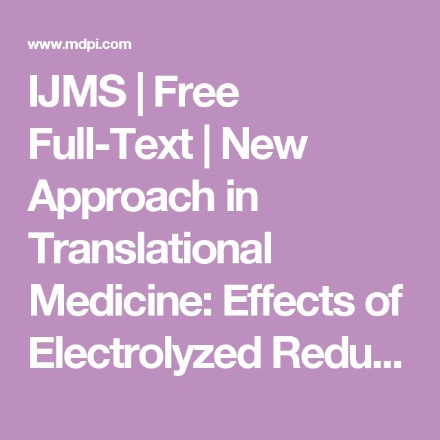 IJMS | Free Full-Text | New Approach in Translational Medicine: Effects of Electrolyzed Reduced Water (ERW) on NF-κB/iNOS Pathway in U937 Cell Line under Altered Redox State