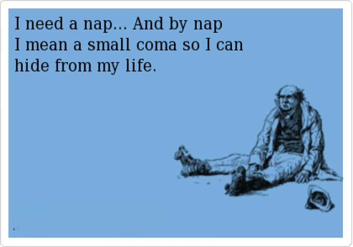 I need a nap - funny ecard - Funny Pictures & Funny jokes ...