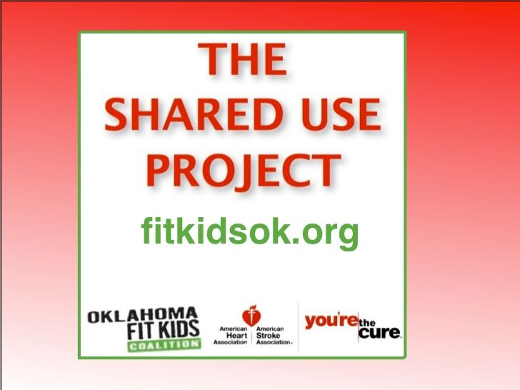 shared-use-project-presentation by Oklahoma Fit Kids Coalition via Slideshare