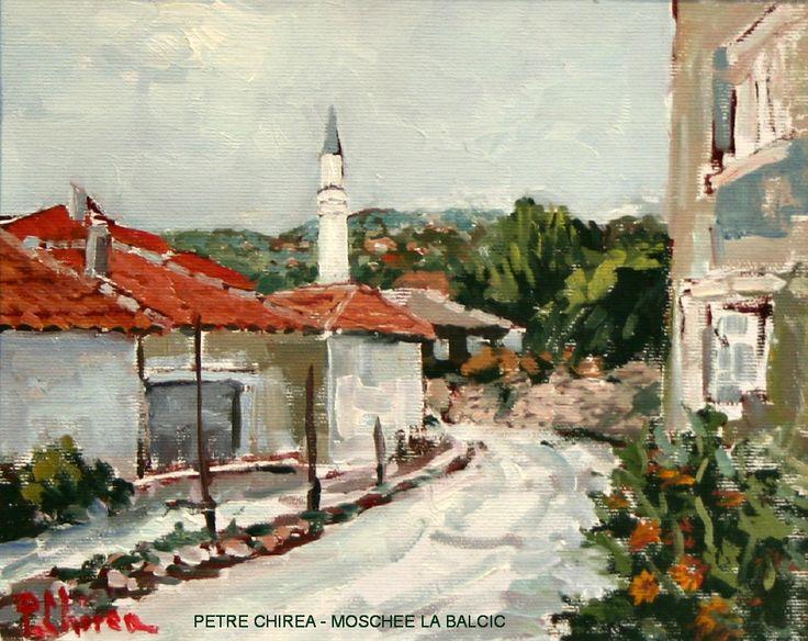 """PETRE CHIREA - """"MOSCHEE LA BALCIC"""""""