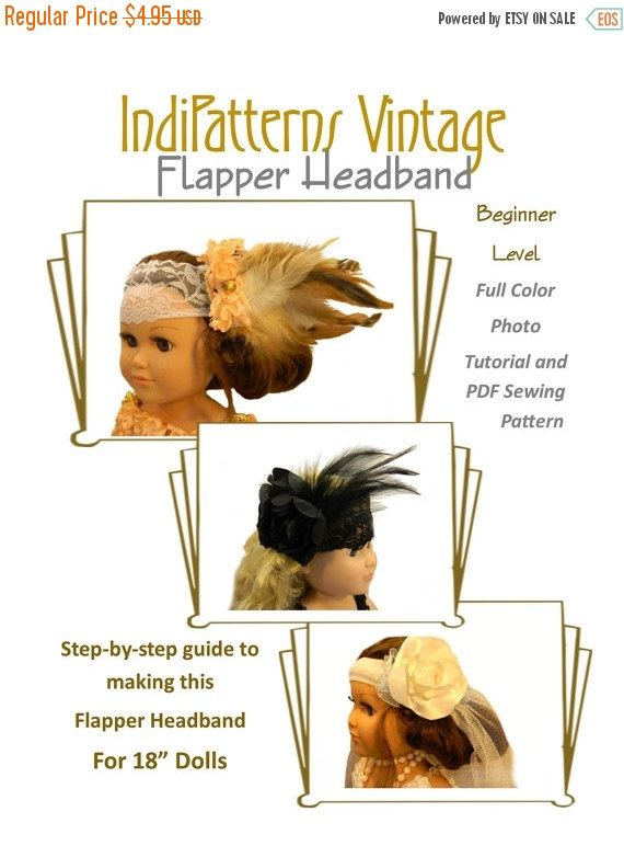 "75% OFF SALE Easy Flapper Headband PDF Sewing Pattern for Headband - Fits 18"" Dolls, Ag Doll, American Girl Doll, Doll Clothes Sewing Patter by IndiPatterns on Etsy https://www.etsy.com/uk/listing/270536395/75-off-sale-easy-flapper-headband-pdf"