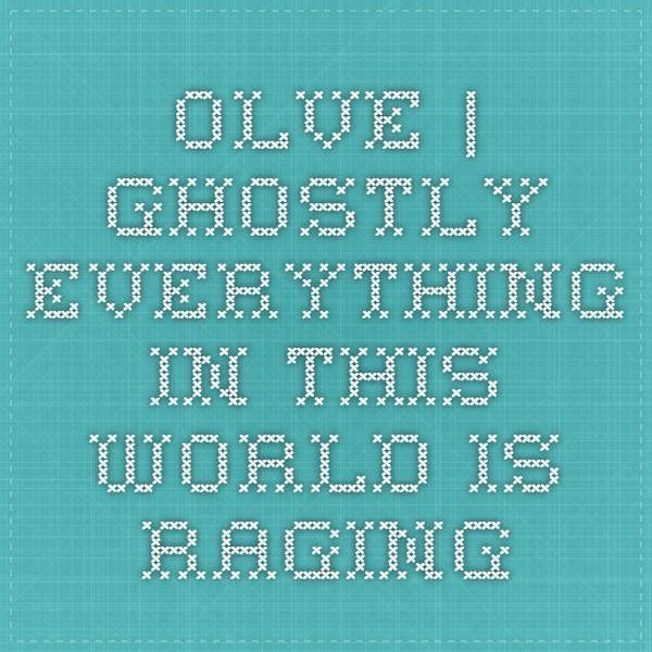 OlVe | призрачно все в этом мире бушующем