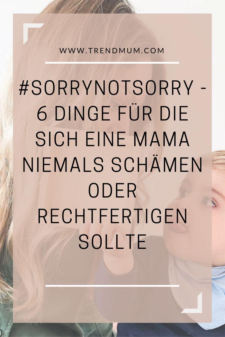 Warum müssen Mütter ständig ihre Entscheidungen rechtfertigen? Vor anderen Müttern oder sogar vor Fremden? Hier sind 6 Dinge, für die sich eine Mama niemals schämen oder rechtfertigen sollte.