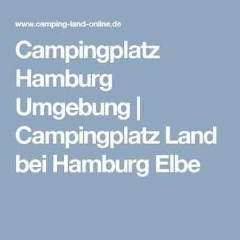 Campingplatz Hamburg Umgebung | Campingplatz Land bei Hamburg Elbe