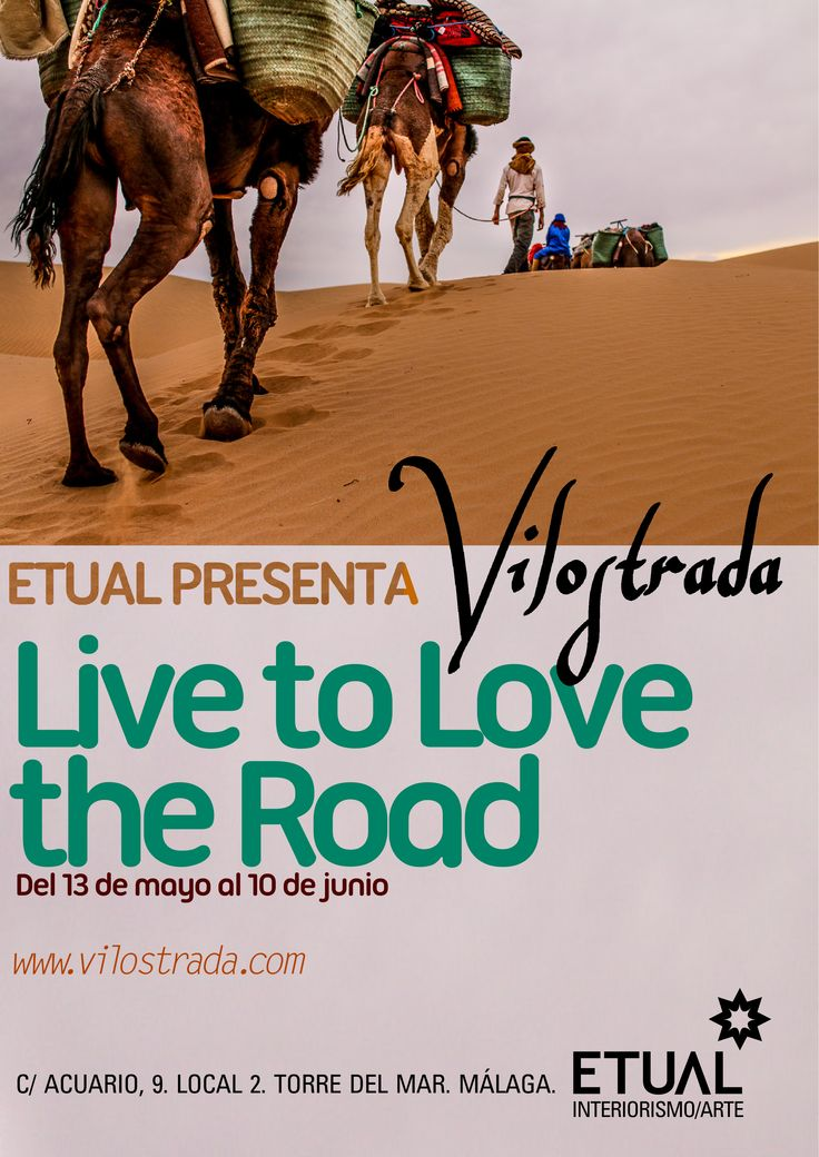 Vilostrada - Live to Love the Road A photographic exposition presented by Etual.  We invite to enjoy photography, artisan crafts and food from our beautiful world for all ages. Our fair trade goods share a rich story about a life in Morocco. 10% of sales support our non-profit work with Common Ground where our goal is education for all.  Vernissage on May 13 starting at 6 pm.  Exposition ongoing until June 10. FREE ADMISSION *** Vilostrada - Vivir para Amar el Camino.