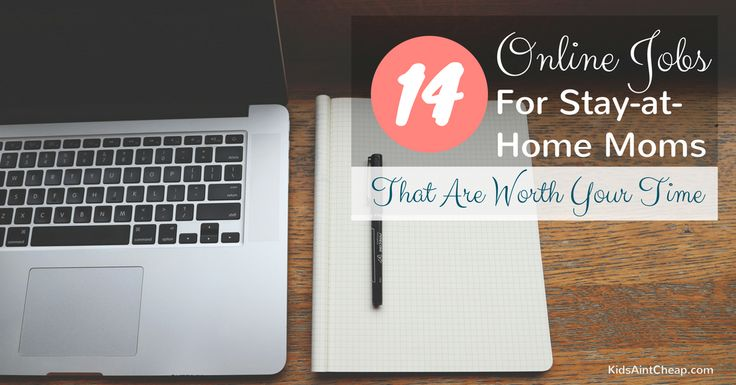 """14 Online Jobs for Stay-at-Home Moms (That Are Worth Your Time)"" by Laura Harris"