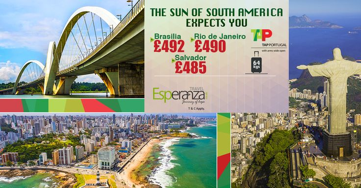 The Sun of South America Expects You 📢  |  🚅 Airline : ✈ Tap Portugal ✈  |  ⛳ Destinations & Fares 👇  |  Brasilia £ 💰 492 | Rio de Janeiro £ 💰 490 | Salvador £ 💰 485  |  Special Baggage 💼 Allowance 64kgs  |  ☎ Call us: 0203 811 2447  | 💻 Visit for more details: http://www.esperanzatravel.co.uk/  |  #brasilia #esperanzatravel #callnow #booknow #cheapflightstobrasilia #cheapflightstoriodejaneiro #cheapflightstosalvador #cheapflightstosouthamerica #flighttickets #travelagentsinuk 👈