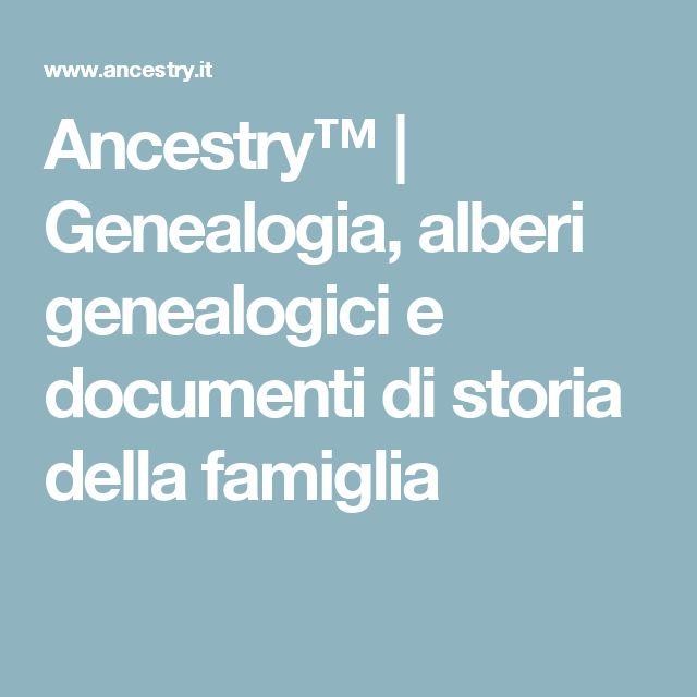 Ancestry™ | Genealogia, alberi genealogici e documenti di storia della famiglia