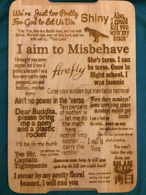 Firefly Serenity Inspired Quotes Wooden by Downtherabbithole10