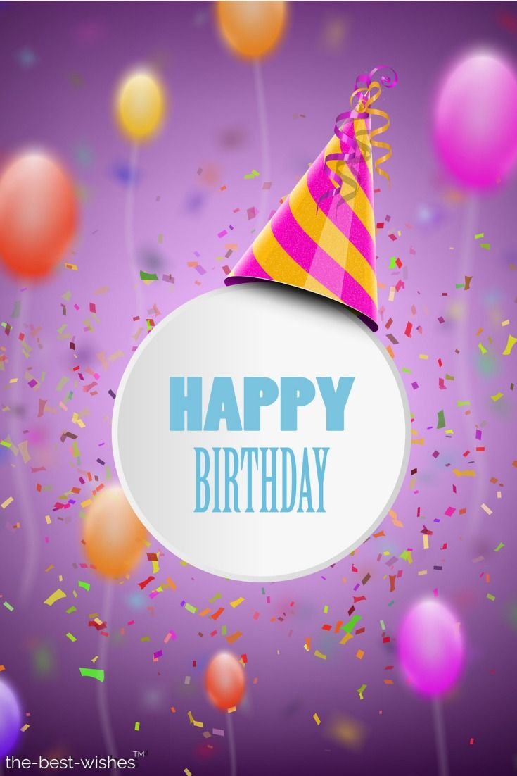 The Best Happy Birthday Wishes Messages And Quotes Happy Birthday Wishes Happy Birthday Messages Happy Birthday Fun