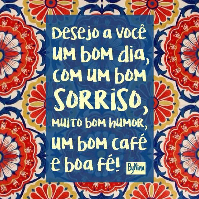 249 Best Images About Frases De Bom Dia!!! On Pinterest