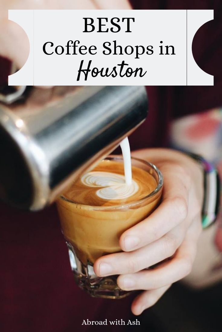 Best Coffee Shops In Houston Discover The Best Coffee Shops In Houston Whether You Re Here For Work Or Fun Best Coffee Shop Houston Coffee Shops Coffee Shop