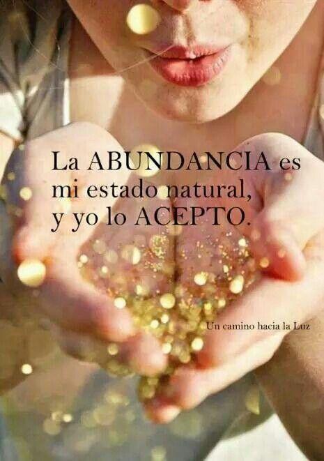 la abundancia es mi estado natural y Lo acepto!! que hermoso es cuando apreciamos las pequeñas cosas. :)                                                                                                                            Más
