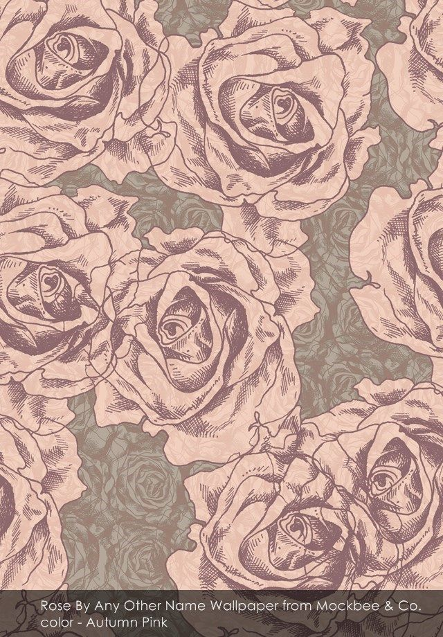Rose By Any Other Name wallpaper from Mockbee