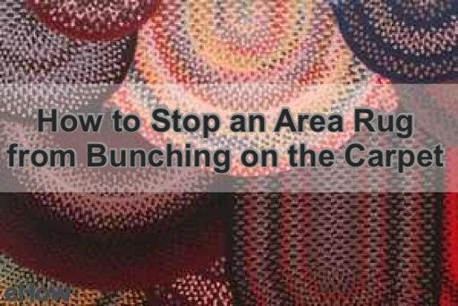 How To Stop An Area Rug From Bunching On The Carpet
