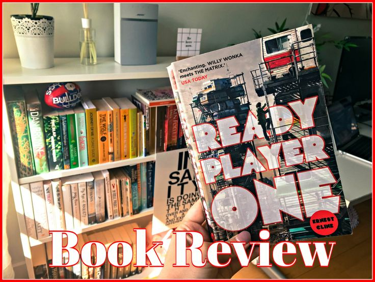 Ready Player One: A book you should ready!
