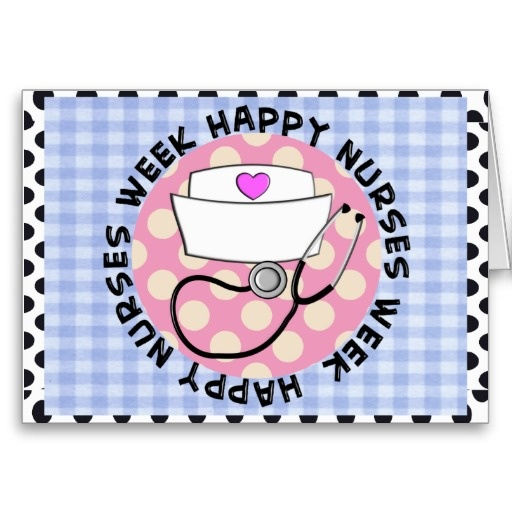 Happy Nurse's Week Greeting Cards from Zazzle.com