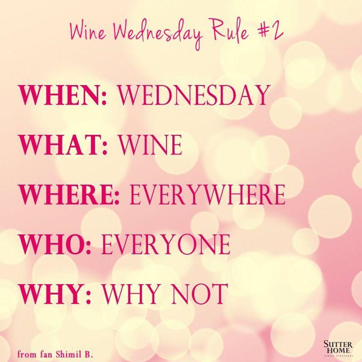 Wine Wednesday Rule #2
