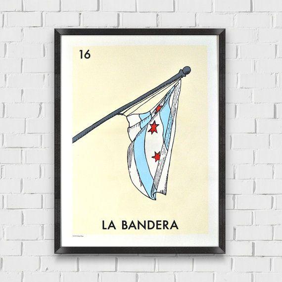 La Bandera Chicago Flag  Screen-Print Poster 18x24