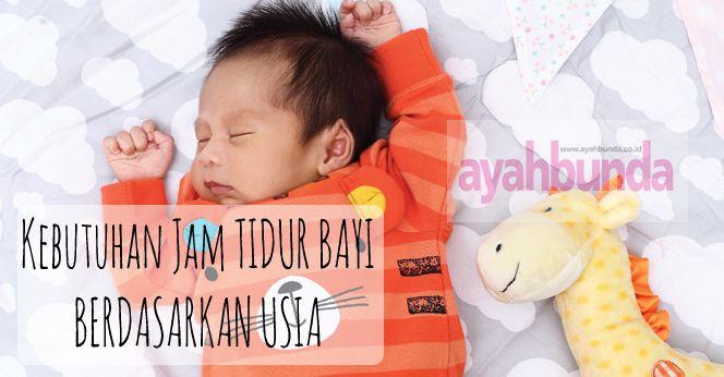 Klik link di atas untuk mengetahui durasi waktu yang ideal untuk bayi tidur sesuai dengan usianya