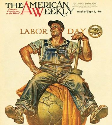Labor Day. American Weekly Magazine, September 1, 1946 (J ...
