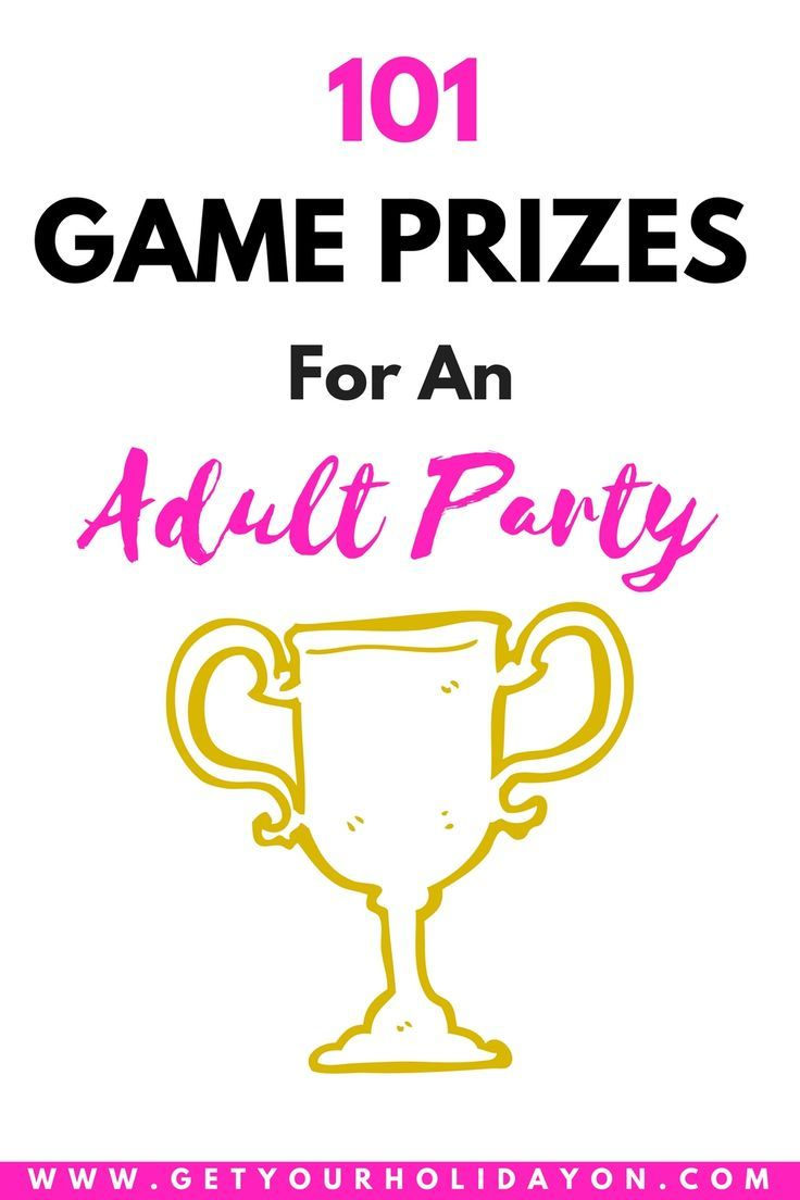 Do you want to increase the FUN at your Adult Party? Here are 101 Game Prize ideas that will kick off your party and get it going in the right direction.