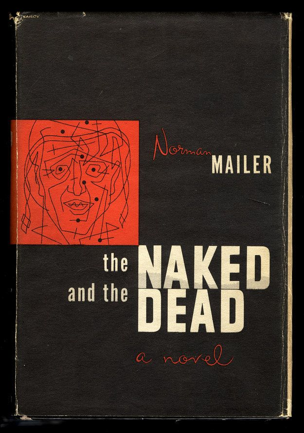 The Naked and the Dead: 50th Anniversary Edition by Norman Mailer | 22 Books Every Twentysomething Guy Needs To Read