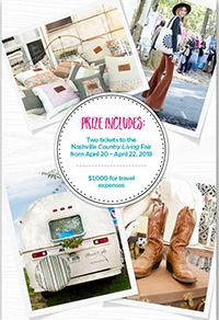 Win Tickets to Nashville Country Living Fair and $1,000 Cash - Ends April 5th