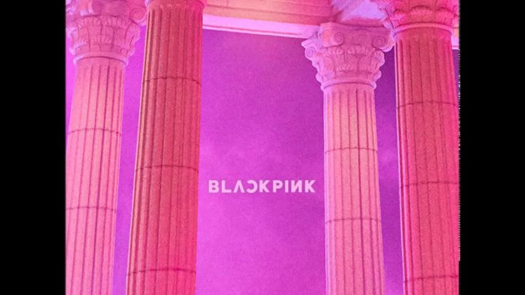 BLACKPINK (블랙핑크) - As If It's Your Last (마지막처럼) (Audio) [As If It's Your...