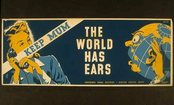 American poster: Keep Mum, the World has Ears.