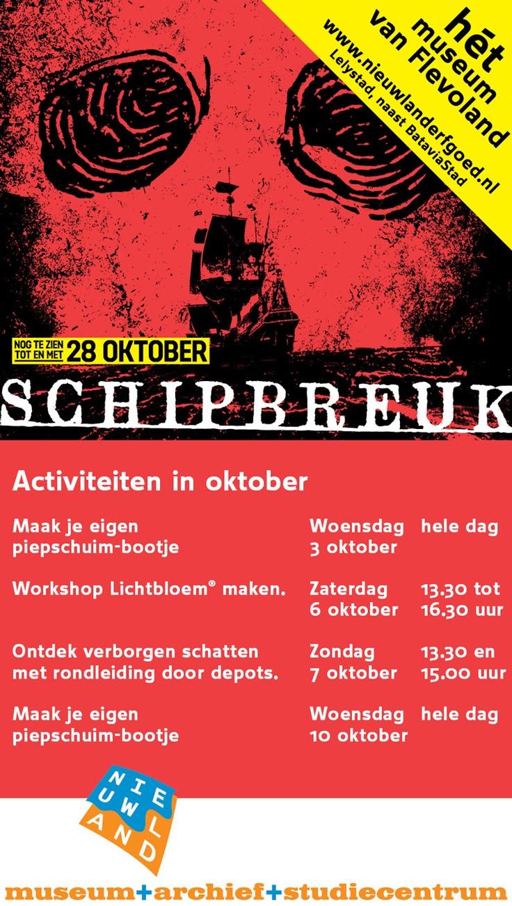 Woensdag 3 oktober: Maak je eigen piepschuim-bootje. Zaterdag 6 oktober: Workshop Lichtbloem maken, Zondag 7 oktober: Ontdek verborgen schatten met rondleidng door depots, SCHIPBREUK nog te zien t/m 28 oktober, Nieuwland Erfgoed, naast BataviaStad #Lelystad