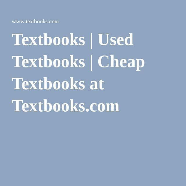 Textbooks | Used Textbooks | Cheap Textbooks at Textbooks.com