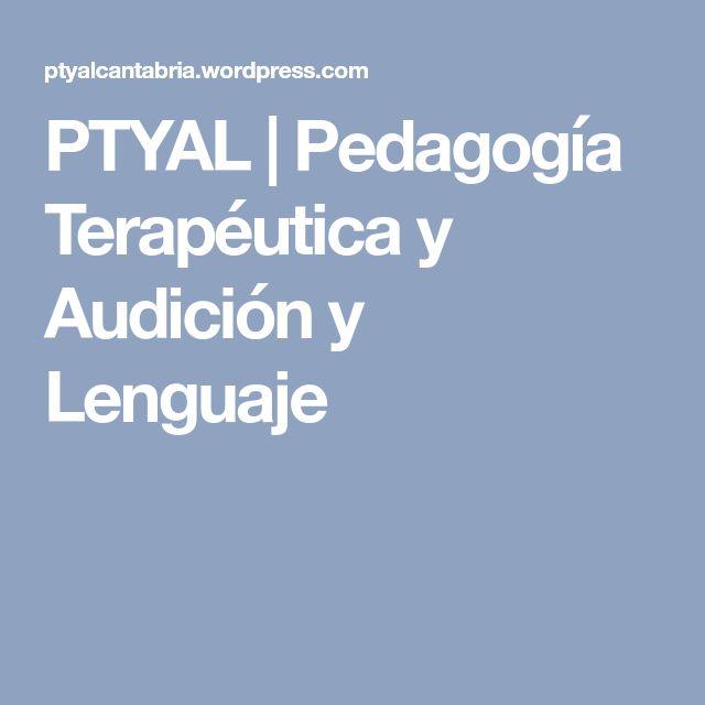 PTYAL | Pedagogía Terapéutica y Audición y Lenguaje