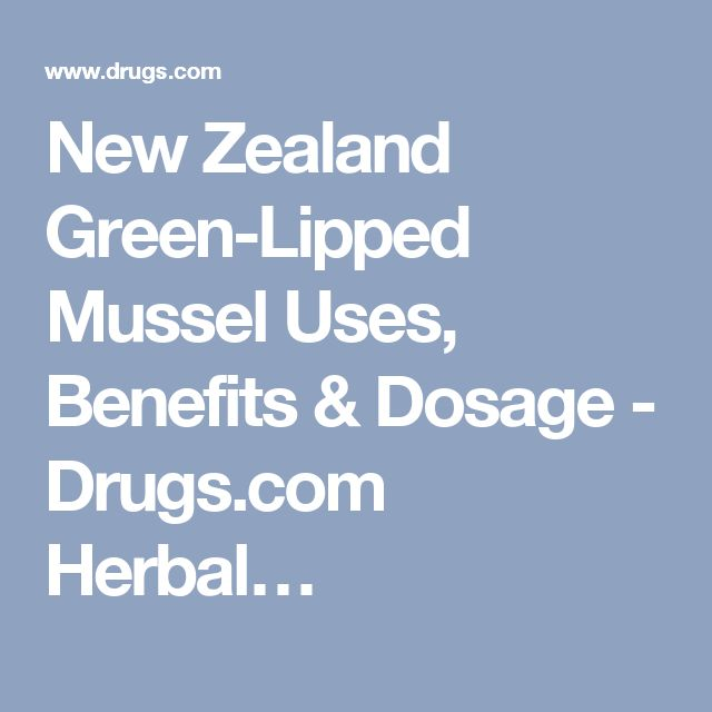 New Zealand Green-Lipped Mussel Uses, Benefits & Dosage - Drugs.com Herbal…