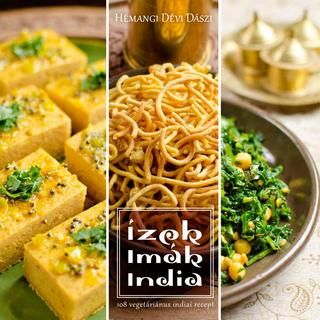 Ízek, imák, India - vegetáriánus szakácskönyv  Ha kedveled az egzotikus ízeket, az indiai konyha rajongója vagy, illetve szeretnél jókat enni akkor is, ha vegetáriánus vagy, örömmel nyújtjuk át neked Hémangi új szakácskönyvét és DVD-jét. Ízelítő a könyvből. Ha tetszik, ezen a linken megvásátolhatod a teljes kiadványt. http://108.hu/szakacskonyv/izek-imak-india