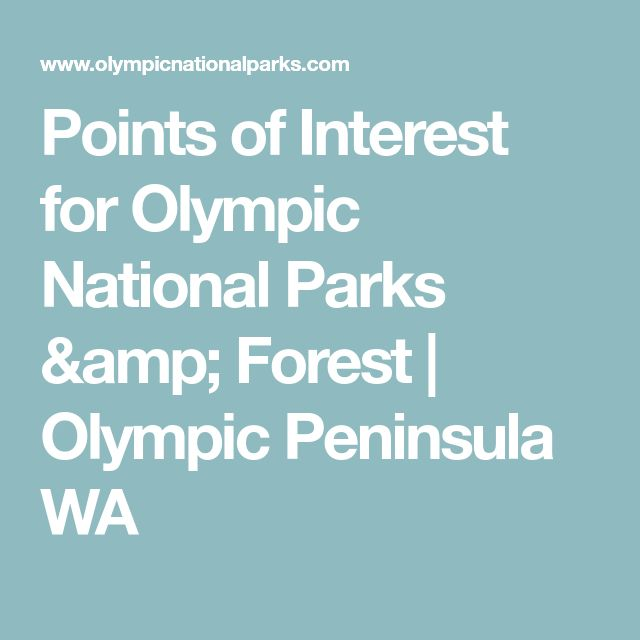 Points of Interest for Olympic National Parks & Forest   Olympic Peninsula WA