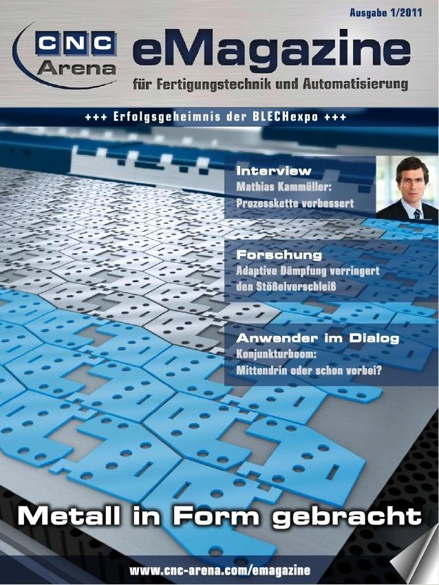 """Das CNC-Arena eMagazine 01-2011 Titel: """"Metall in Form gebracht""""  Das erste Online-Magazin kam pünktlich zur Fachmesse Blechexpo 2011"""
