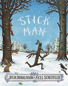 (Own) Stick Man by Julia Donaldson and Alex Scheffler
