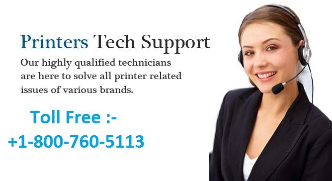 Printer Tech Support @ +1-800-760-5113