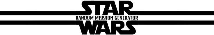 Random Star Wars RPG Mission Generator