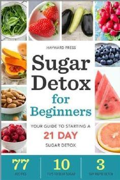 Sugar Detox for Beginners: Your Guide to Starting a 21-Day Sugar Detox (Paperback) | Overstock.com Shopping - The Best Deals on Diet Books
