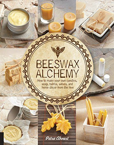Beeswax Alchemy: How to Make Your Own Soap, Candles, Balms, Creams, and Salves from the Hive, http://www.amazon.com/dp/1592539793/ref=cm_sw_r_pi_awdm_v1lpwb0B09YND
