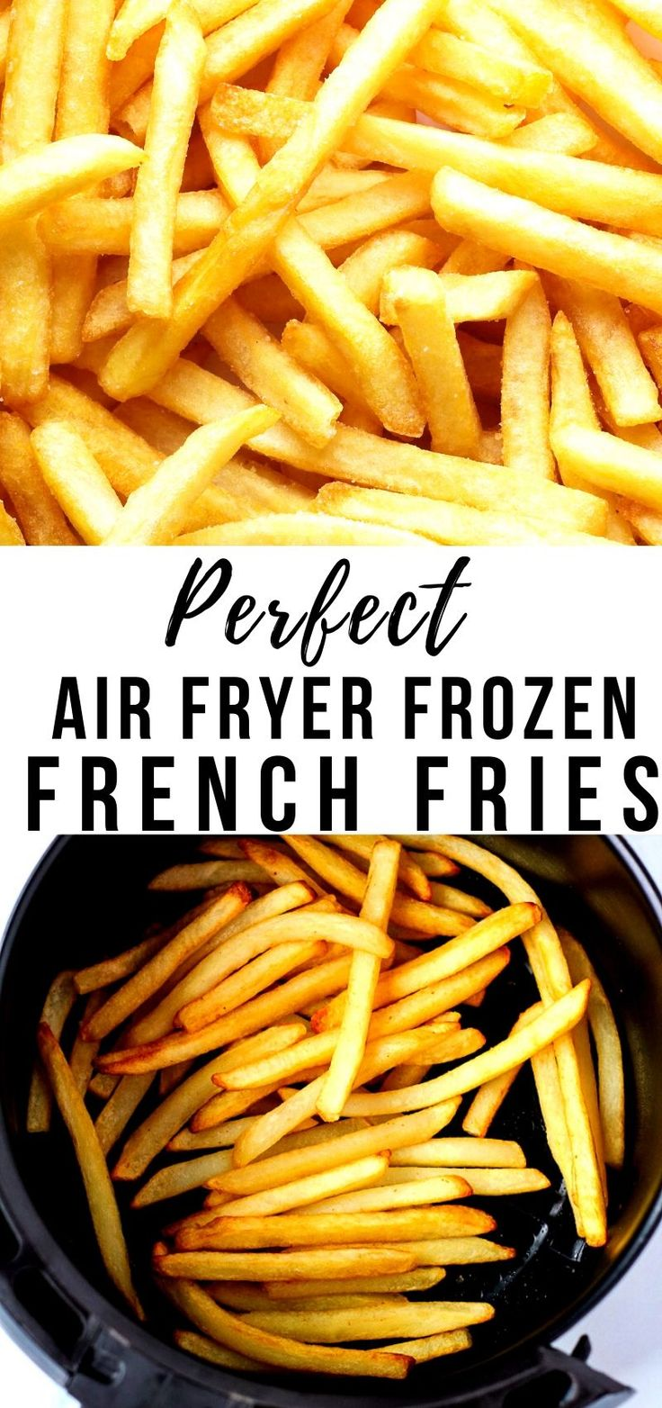Perfect Air Fryer Frozen French Fries in Minutes! in 2020