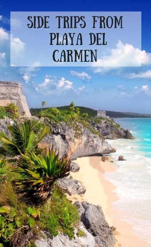 Side Trips From Playa Del Carmen #vacation #playadelcarmen