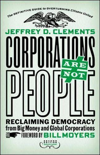 Corporations Are Not People: Reclaiming Democracy from Bi... https://www.amazon.com/dp/1626562105/ref=cm_sw_r_pi_dp_x_i3VPzbDXNXZMZ