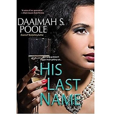 #NEWBOOKALERT @dspbooks Daaimah S. Poole has a new book out. Go grab His Last Name, in stores now!!! #ubookish #urbanbookish #urbanfiction #urbanlit #blackbooks #urbanbooks #africanamericanfiction #bookstagram #hislastname
