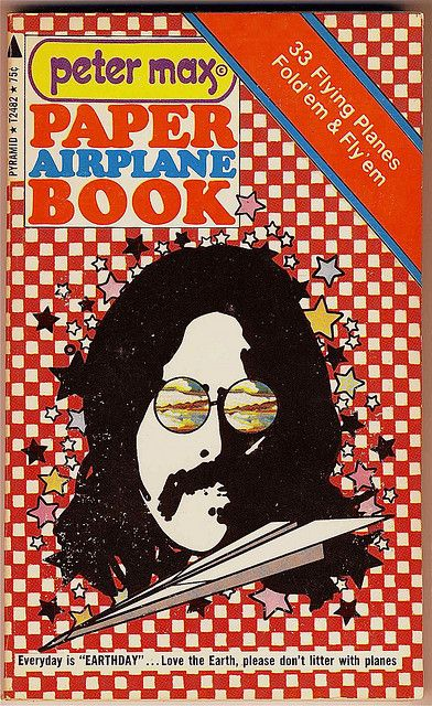 The Peter Max Paper Airplane Book / 1971